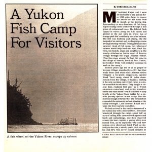 Featured: A Yukon Fish Camp for Visitors - Full Page