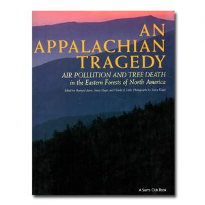 Featured: An Appalachian Tragedy: Air Pollution and Tree Death