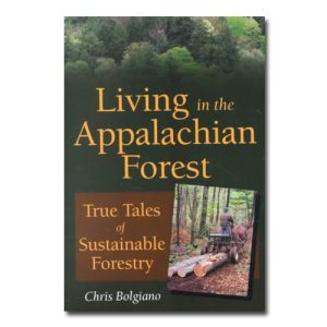 Featured: Living in the Appalachian Forest: Tales of Sustainable Forestry