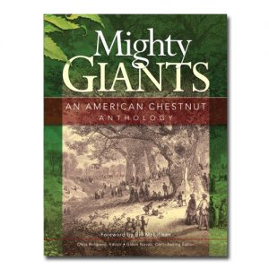 Featured: Might Giants: An American Chestnut Anthology