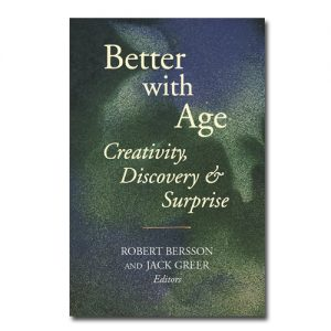 Featured: Better with Age Creativity, Diversity & Surprise